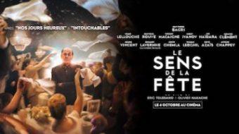 Le sens de la fête: un film léger et drôle