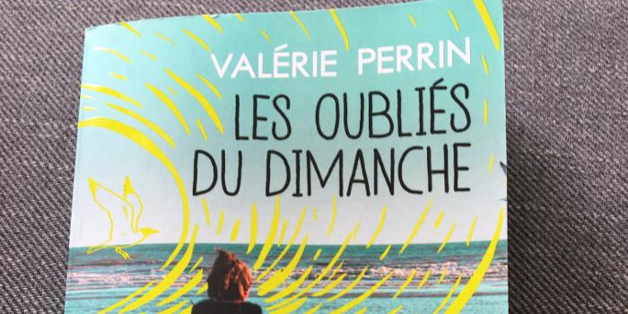 Valérie Perrin: Les oubliés du dimanche