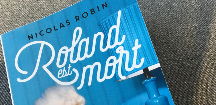 Nicolas Robin Roland est mort